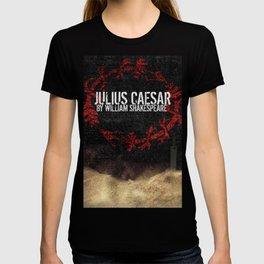 Julius Caesar by William Shakespeare, Milwaukee 2016 T-shirt