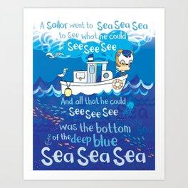 A Sailor Went to Sea Art Print