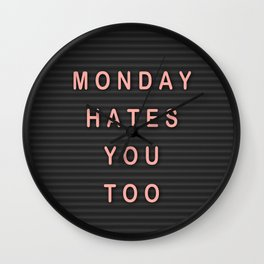 monday hates you too Wall Clock