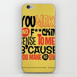 No Sense. No $'s iPhone Skin
