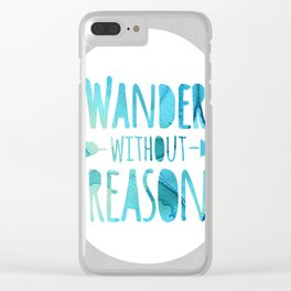 wander without reason in blue Clear iPhone Case