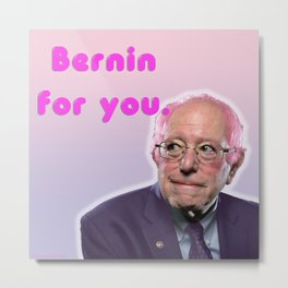 Bernin For You Metal Print