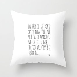 French Miss You Throw Pillow