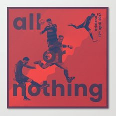 all or nothing Canvas Print