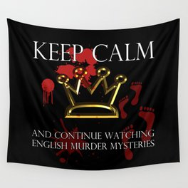 Keep Calm English Murder Mysteries Wall Tapestry