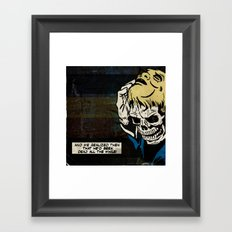 Dead All the While Framed Art Print