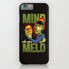 Mind Who you Meld Slim Case iPhone 6s