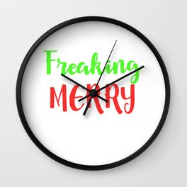 Freaking Merry - Christmas Wall Clock