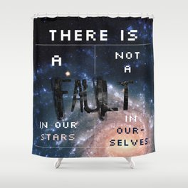 There is a fault in our stars Shower Curtain
