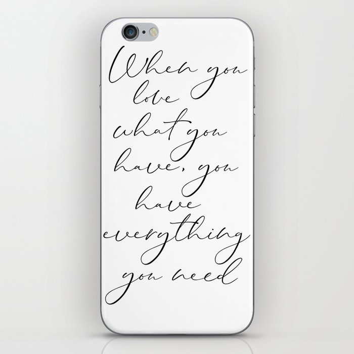 picture about Printable Phone identify Whenever Yourself Take pleasure in What Oneself Consist of, By yourself Incorporate Every little thing Your self Have to have, Printable Artwork apple iphone Pores and skin via printableartsy