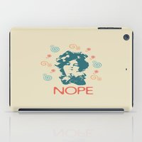 nope iPad Cases featuring NOPE by Roxana C.