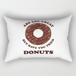 Abs Are Great But Have You Tried Donuts - Chocolate Glaze Rectangular Pillow