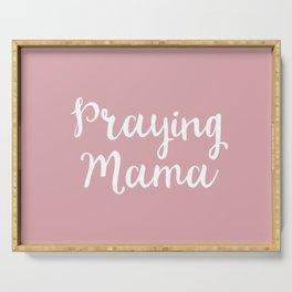 Praying Mama Serving Tray