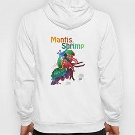 Mantis Shrimp Hoody