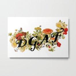 DGAF Day Metal Print
