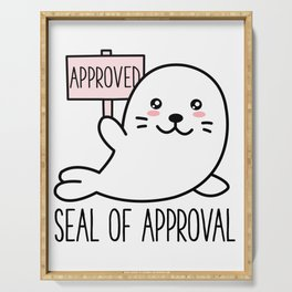Cute Funny Seal of Approval - Kawaii Animal Sarcastic Pun Serving Tray