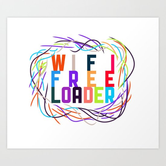 WIFI FREELOADER Art Print