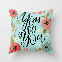 Pretty Not So Sweary: You Do You Throw Pillow