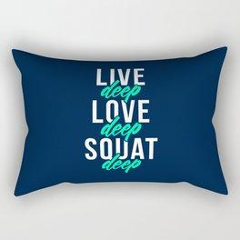 Live Deep Love Deep Squat Deep Rectangular Pillow