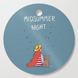 A MIDSUMMER NIGHT Cutting Board