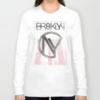 brooklyn Long Sleeve T-shirts featuring BROOKLYN by designgraphics