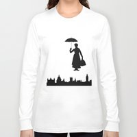 mary poppins Long Sleeve T-shirts featuring Mary Poppins by TheWonderlander