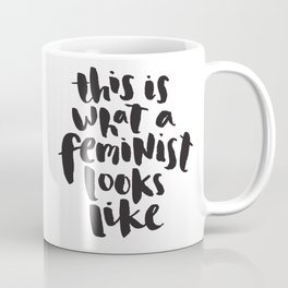 This is What A Feminist Looks Like Coffee Mug