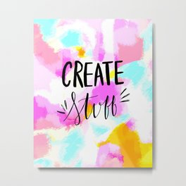 Create Stuff - bright pink abstract hand lettering Metal Print