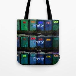Pretty Shitty Tote Bag
