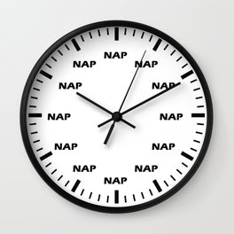 NAP TIME IS ALL THE TIME Wall Clock