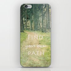 Find your own Path iPhone & iPod Skin