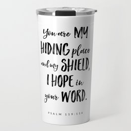 Psalm 119:114 - Bible Verse Travel Mug