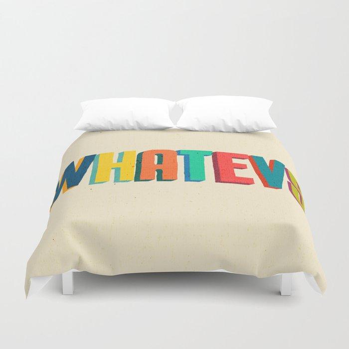 Whatevs Duvet Cover