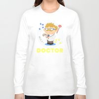 doctor Long Sleeve T-shirts featuring Doctor by Alapapaju