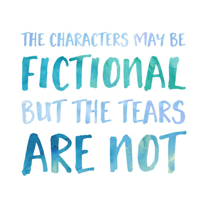 The Characters May Be Fictional But The Tears Are Not - Blue Comforters
