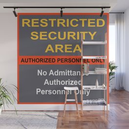 Restricted Security Area Wall Mural