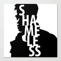 shameless Canvas Prints featuring Shameless by trenchcoatandimpala