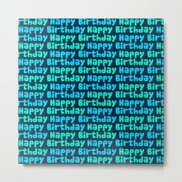 Happy Birthday in Blues Metal Print