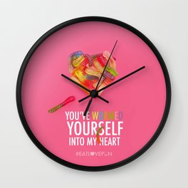 You've Wormed Yourself into my Heart Wall Clock