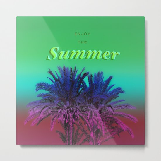 Enjoy The Summer with Palms Metal Print