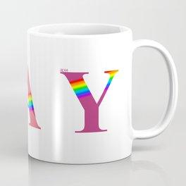 GAY (With Rainbow) Coffee Mug