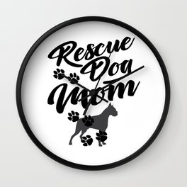 Rescue Dog Mom Gift for Animal Adoption Wall Clock