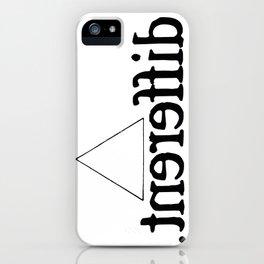 Im Different T-Shirt iPhone Case