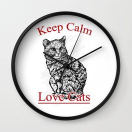 keep calm and love cats Wall Clock
