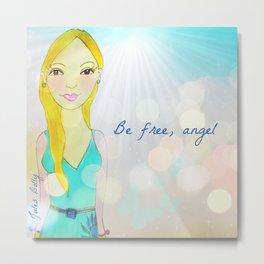 Be Free, Angel Muse Mantra Metal Print