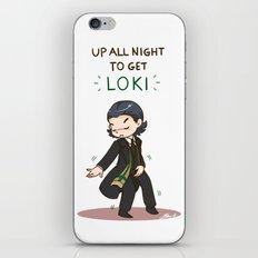 Up All Night To Get Loki  iPhone & iPod Skin