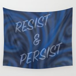 Resist and Persist SWIRL Wall Tapestry