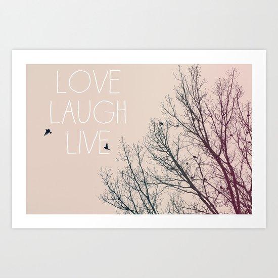 Love Laugh Live Art Print