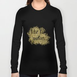 I like large parties - golden jazz Long Sleeve T-shirt