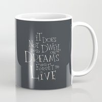 "dumbledore Mugs featuring Harry Potter - Albus Dumbledore quote ""It does not do to dwell on dreams""  by S.S.2"